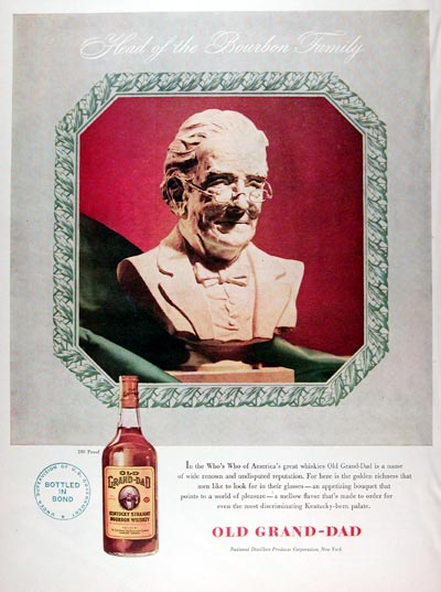 1947 Old Grand Dad Whiskey #009682